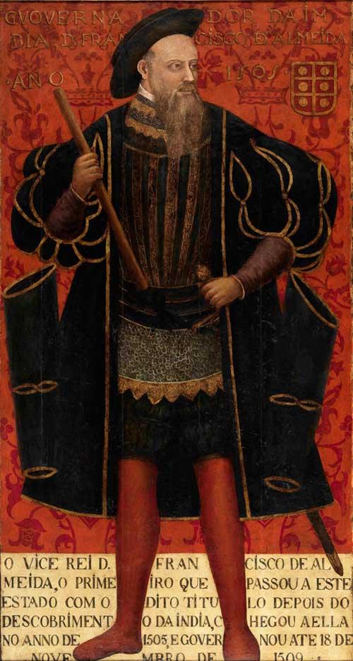 Francisco de Almeida, primer Virrey de las Indias Portuguesas